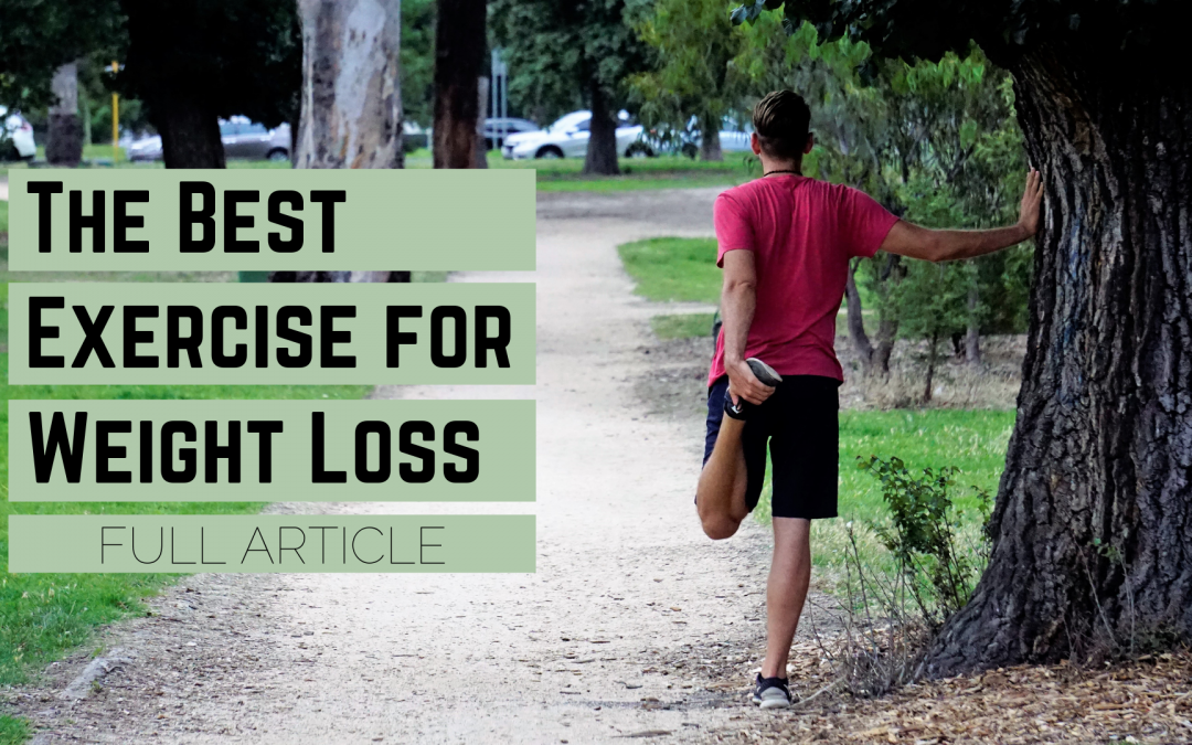 The Best Exercise for Weight Loss