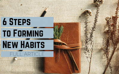 6 Steps to Forming Healthy Habits
