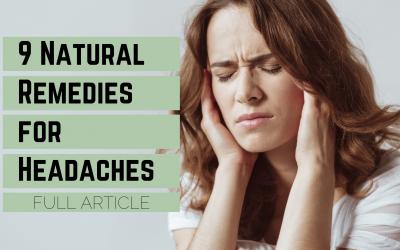 9 Natural Remedies for Headaches